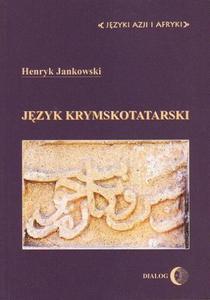 JĘZYK KRYMSKOTATARSKI Henryk Jankowski