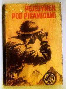 Sławomir Klimkiewicz POJEDYNEK POD PIRAMIDAMI [antykwariat] - 2834459613