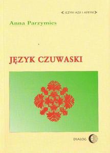 Anna Parzymies JĘZYK CZUWASKI - 2834459626