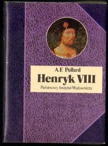 Albert Frederick Pollard HENRYK VIII [antykwariat] - 2834459630