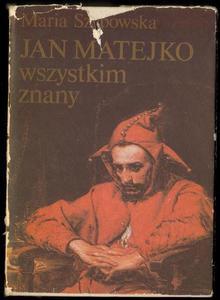 Maria Szypowska JAN MATEJKO WSZYSTKIM ZNANY [antykwariat] - 2834459674