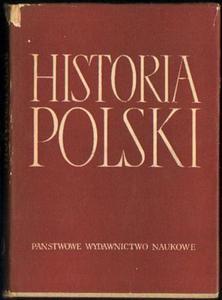 HISTORIA POLSKI TOM IV CZĘŚĆ I: 1918-1926. ROZDZ. I-XIII (1918-1921) [antykwariat] - 2834459696