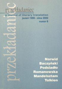 PRZEKŁADANIEC : A JOURNAL OF LITERARY TRANSLATION. NR 6: JESIEŃ 1999-ZIMA 2000 - 2834459810