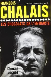 Francois Chalais LES CHOCOLATS DE L'ENTRACTE [antykwariat] - 2832180406