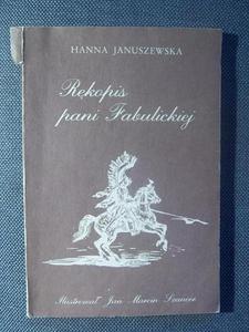 Hanna Januszewska RĘKOPIS PANI FABULICKIEJ [antykwariat] - 2832180416