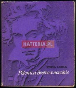 Zofia Lissa POLONICA BEETHOVENOWSKIE [antykwariat] - 2834460112