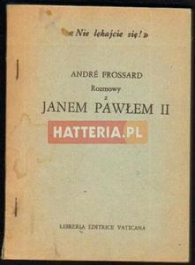 Andre Frossard ROZMOWY Z JANEM PAWŁEM II [antykwariat] - 2834460151