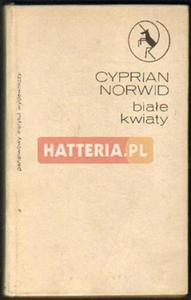 Cyprian Norwid BIAŁE KWIATY [antykwariat] - 2834460243