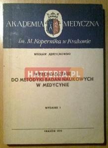 Wiesław Jędrychowski WPROWADZENIE DO METODYKI BADAŃ NAUKOWYCH W MEDYCYNIE [antykwariat] - 2834460291