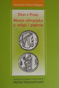 Dion z Prusy MOWA OLIMPIJSKA O RELIGII I PI - 2832180513