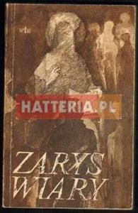 Józef Żukowicz (red.) ZARYS WIARY [antykwariat] - 2834460299