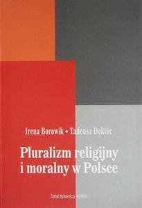 PLURALIZM RELIGIJNY I MORALNY W POLSCE Irena Borowik, Tadeusz Dokt - 2832180518