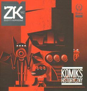 ZESZYTY KOMIKSOWE. NR 12 (WRZESIEŃ 2011): KOMIKS HISTORYCZNY - 2834460361