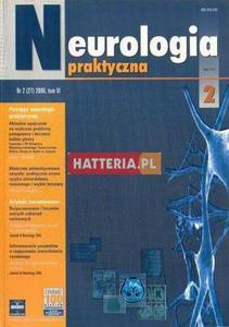 NEUROLOGIA PRAKTYCZNA. NR 2 (27) 2006. TOM 6 [antykwariat] - 2834460392