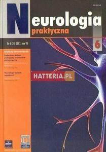NEUROLOGIA PRAKTYCZNA. NR 6 (39) 2007. TOM 7 [antykwariat] - 2834460400
