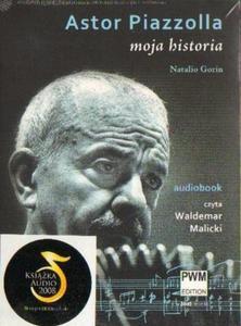 Astor Piazzolla MOJA HISTORIA [audiobook] - 2832180549