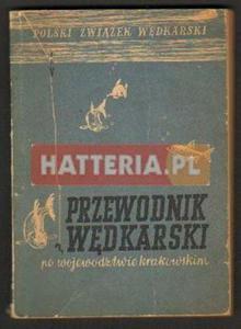 Czesław Żelazny (red.) PRZEWODNIK WĘDKARSKI PO WOJEWÓDZTWIE KRAKOWSKIM [antykwariat] - 2834460596