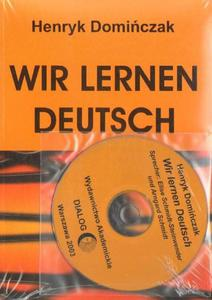 Henryk Domińczak WIR LERNEN DEUTSCH (Z PŁYTĄ CD) - 2834460616