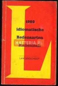 Herbert Frenzel, Werner Ross 1000 IDIOMATISCHE REDENSARTEN ITALIENISCH [antykwariat] - 2834460689