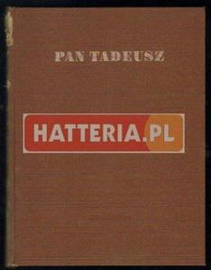 Adam Mickiewicz PAN TADEUSZ [antykwariat] - 2834460842