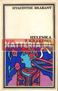Hyacinthe Brabant HELENKA Z KRAKOWA [antykwariat] - 2834461099