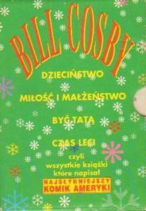 Bill Cosby DZIECIŃSTWO / MIŁOŚĆ I MAŁŻEŃSTWO / BYĆ TATĄ, CZAS LECI [antykwariat] - 2834461214
