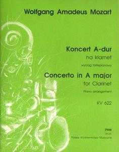 Wolfgang Amadeus Mozart KONCERT A-DUR NA KLARNET [KV 622]. WYCIĄG FORTEPIANOWY - 2834461336