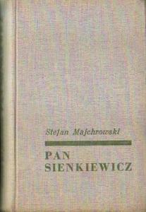 Stefan Majchrowski PAN SIENKIEWICZ [antykwariat] - 2834461346