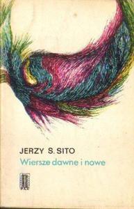 Jerzy S. Sito WIERSZE DAWNE I NOWE [antykwariat] - 2834461351