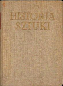 Ryszard Hamann HISTORJA SZTUKI. TOM I-II [antykwariat] - 2834461366