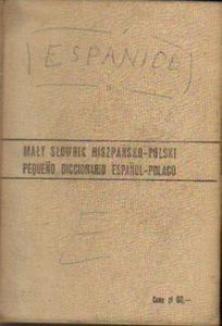 Antonio Marti Marca, Juan Marti Marca, Barbara Jardel MAŁY SŁOWNIK POLSKO-HISZPAŃSKI I HISZPAŃSKO-POLSKI [antykwariat] - 2834461378
