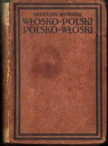 Fortunat Giannini SŁOWNIKI FIRMY NEUFELDA WŁOSKO-POLSKI I POLSKO-WŁOSKI [antykwariat] - 2834461379