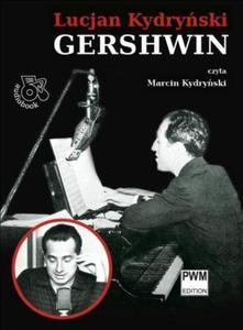 Lucjan Kydryński GERSHWIN [audiobook] - 2834461419