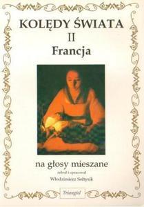 KOLĘDY ŚWIATA II: FRANCJA. NA GŁOSY MIESZANE - 2834461445