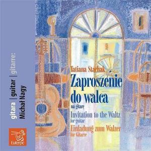 ZAPROSZENIE DO WALCA [1 CD] Tatiana Stachak - 2834461476