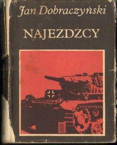 Jan Dobraczyński NAJEŹDŹCY [antykwariat] - 2834461526