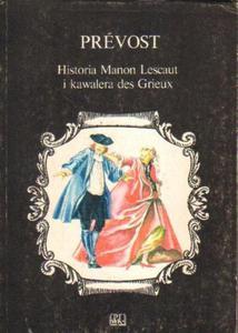 Prevost HISTORIA MANON LESCAUT I KAWALERA DES GRIEUX [antykwariat] - 2834461602