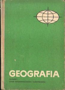 GEOGRAFIA DLA KLASY I LICEUM OGÓLNOKSZTAŁCĄCEGO I EKONOMICZNEGO [antykwariat] - 2834461629
