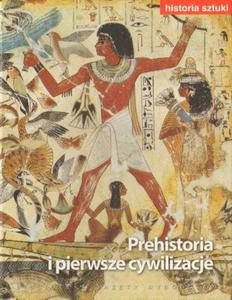 PREHISTORIA I PIERWSZE CYWILIZACJE [antykwariat] - 2834461811