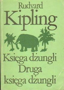 Rudyard Kipling KSIĘGA DŻUNGLI. DRUGA KSIĘGA DŻUNGLI [antykwariat] - 2834461815