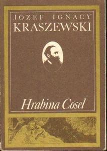 Józef I. Kraszewski HRABINA COSEL [antykwariat] - 2834461833