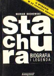Marian Buchowski STACHURA. BIOGRAFIA I LEGENDA [antykwariat] - 2834461873
