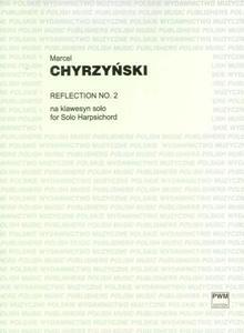 Marcel Chyrzyński REFLECTION NO.2 NA KLAWESYN SOLO - 2834461914