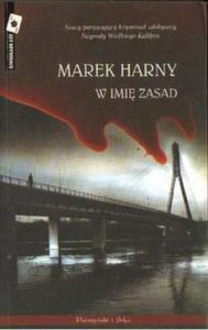 Marek Harny W IMIĘ ZASAD [antykwariat] - 2834461970