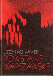 Jerzy Kirchmayer POWSTANIE WARSZAWSKIE [antykwariat] - 2834461976