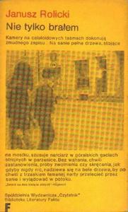 Janusz Rolicki NIE TYLKO BRAŁEM [antykwariat] - 2834462007