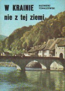 Kazimierz Tomaszewski W KRAINIE NIE Z TEJ ZIEMI [antykwariat] - 2834462113