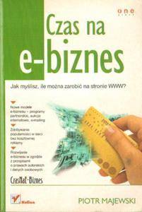 Piotr Majewski CZAS NA E-BIZNES [antykwariat] - 2834462127