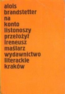 Alois Brandstetter NA KONTO LISTONOSZY [antykwariat] - 2834462139