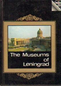 Victor Mushtukov, Lev Tikhonov THE MUSEUMS OF LENINGRAD [antykwariat] - 2834462142